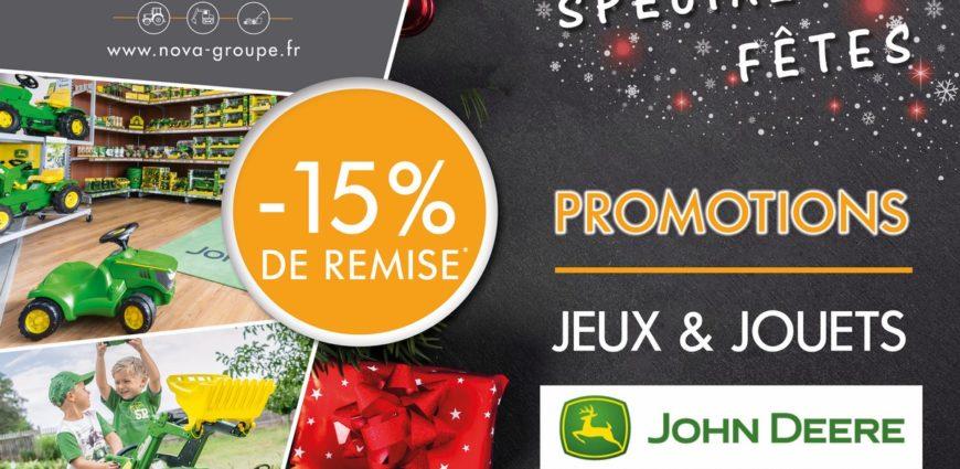 promotion speciale fete de noel chez nova - 15 % de remise sur les jeux et jouets enfants john deere