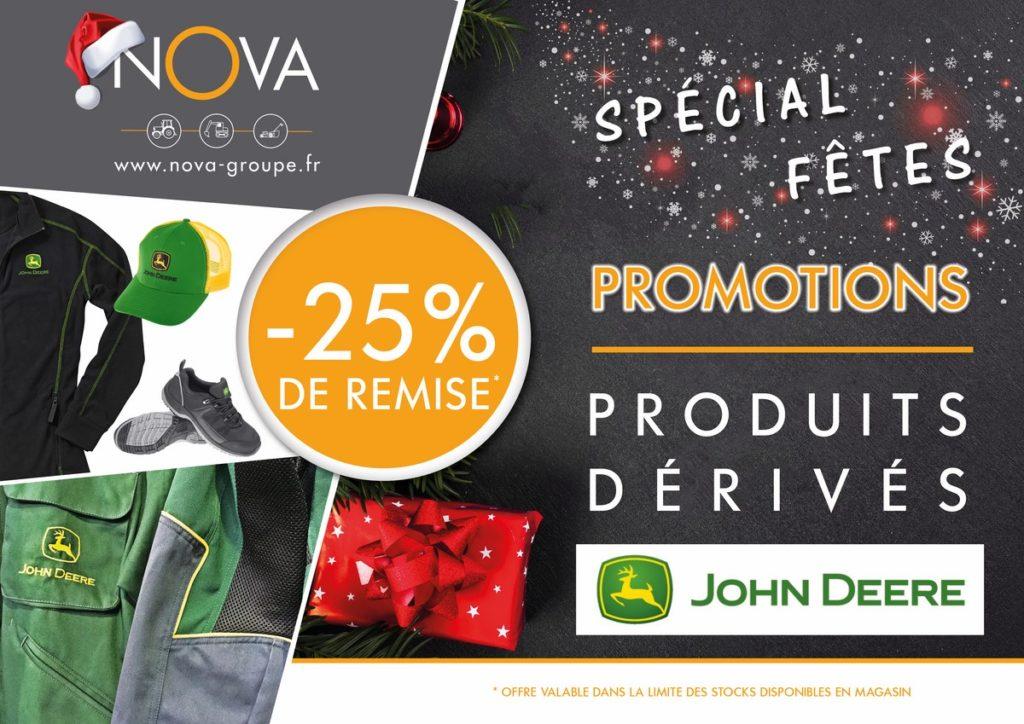 promotion speciale fete de noel chez nova - 25 % de remise sur les produits dérivés et textiles john deere